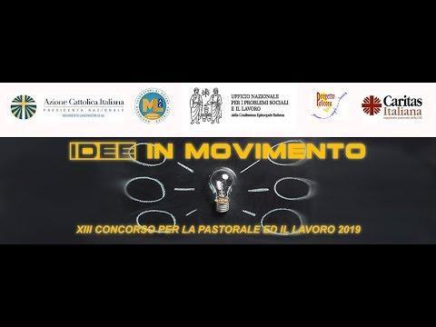 Embedded thumbnail for Idee in movimento. Progettazione sociale. XIII Concorso lavoro e pastorale 2019